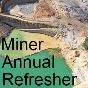 Surface Miner Annual Refresher Training Online MSHA Compliant